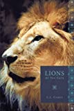 Lions at the Gate, C. L. Carey, 1449076106