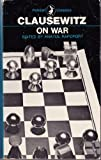 On War, Carl von Clausewitz, 0140400044