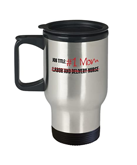 Labor And Delivery Nurse Travel Mug