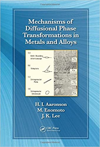 Book Mechanisms of Diffusional Phase Transformations in Metals and Alloys