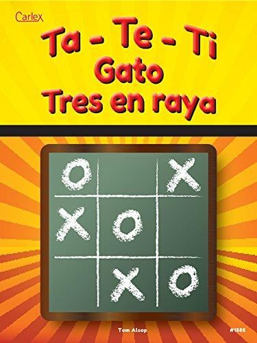 TA-TE-TI, GATO, TRES EN RAYA