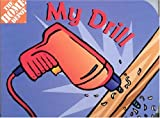 img - for My Drill (Home Depot) book / textbook / text book