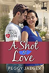 A Shot at Love (Will Cook for Love)