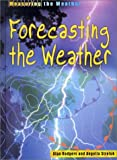 Forecasting the Weather, Alan Rodgers and Angella Streluk, 158810687X