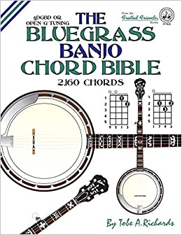 The Bluegrass Banjo Chord Bible: Open G Tuning 2,160 Chords ...