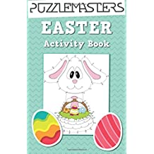 Easter Basket Stuffers: An Easter Activity Book featuring 30 Fun Activities; Great for Boys and Girls!