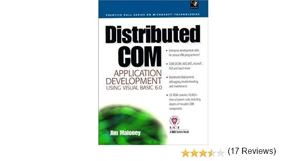 Distributed COM Application Development Using Visual Basic 6 0: Jim