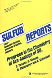 Progress in the Chemistry of Aza-Analogs of SO-2, Bussas, R. and Kresze, G., 3718601532