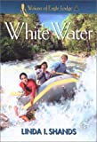 White Water, Linda I. Shands, 0800757726