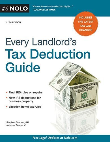 Every Landlord's Tax Deduction Guide by Stephen Fishman J.D. (2014-12-12)