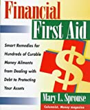 Financial First Aid, Mary L. Sprouse, 0471193402
