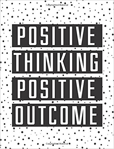Positive Thinking Positive Outcome Mix Line Ruled Dotted Grid White
