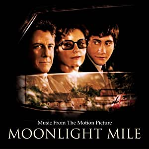 Moonlight Mile Music From The