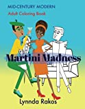 Martini Madness: Mid- Century Modern  Adult Coloring Book