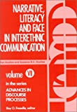 Narrative, Literacy and Face in Interethnic Communication, Ronald Scollon and Suzanne Wong Scollon, 0893910864