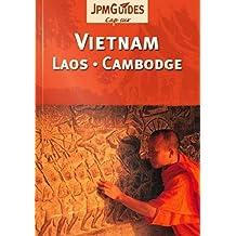 Cap sur Vietnam, Laos, Cambodge