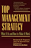img - for Top Management Strategy: What It Is and How to Make It Work book / textbook / text book