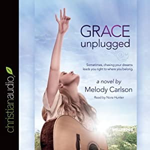 Grace Unplugged Audiobook