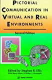 Pictorial Communication in Real and Virtual Environments, , 0748400826