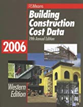 Building Construction Cost Data: Western Edition 2006