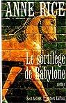 Le sortilège de Babylone par Anne Rice