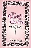 The Gospel in Creation
