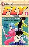 Fly, tome 2 : La Confrontation - Hadora contre Aban par Inada