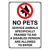 Weatherproof Plastic Vertical No Pets Service Animals Allowed To Enter Sign with English Text and Symbol