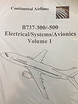 boeing 737 tech ops training b737 300 500 volume 1 electrical rh amazon com 737 Aircraft Systems 737 Training Systems