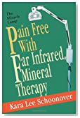 Pain Free With Far Infrared Mineral Therapy: The Miracle Lamp