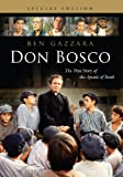 Don Bosco: The True Story of the Apostle of Youth