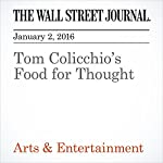 Tom Colicchio's Food for Thought | Alexandra Wolfe