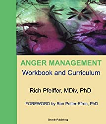 Anger Management Workbook and Curriculum