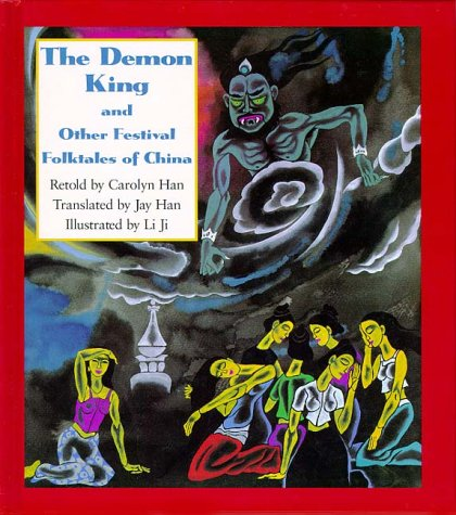 The Demon King and Other Festival Folktales of China (Kolowalu Books)