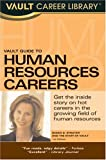Vault Guide to Human Resources Careers, Susan Strayer, 1581313691