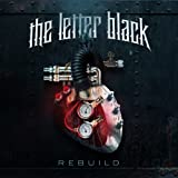 Rebuild - The Letter Black
