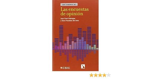 Las encuestas de opinión (QUE SABEMOS DE?): Amazon.es: Font ...