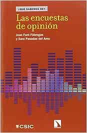 Las encuestas de opinión (QUE SABEMOS DE?)