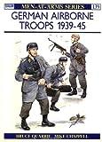 German Airborne Troops 1939-45, Bruce Quarrie, 0850454808