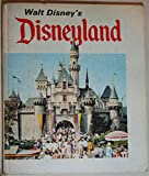 img - for Walt Disney's Disneyland, the Behind the Scenes Story How It Was Done. the Man Who Made It Possible. Millions Visitors Happiest book / textbook / text book