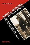 img - for Vivir la anarqu   a, vivir la utop   a book / textbook / text book