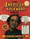 BY Pekar, Harvey ( Author ) [{ The New American Splendor Anthology: From Off the Streets of Cleveland (New) By Pekar, Harvey ( Author ) Jan - 22- 1993 ( Paperback ) } ]