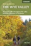 Walking in the Wye Valley: 30 Walks (Walking Guides)