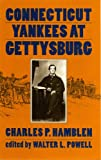 Connecticut Yankees at Gettysburg by Charles P. Hamblen front cover