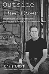 Outside the Oven: Observations on life and business from an entrepreneur and philosophical baker Paperback