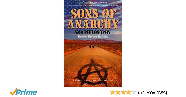 Sons of anarchy and philosophy brains before bullets george a sons of anarchy and philosophy brains before bullets george a dunn jason t eberl william irwin 9781118641576 amazon books fandeluxe Gallery