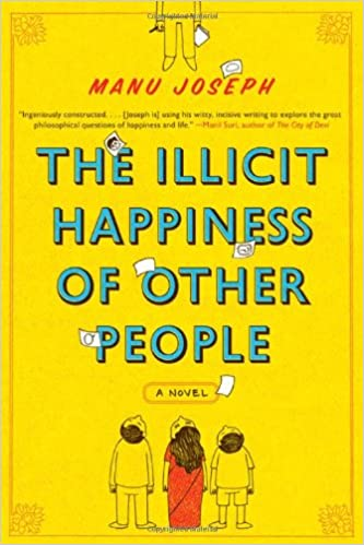 Amazon com: The Illicit Happiness of Other People: A Novel