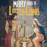 Mary Had a Little Lamb | Adrian M. Hurtado