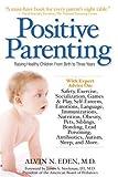 Positive Parenting, Alvin Eden, 1578262526