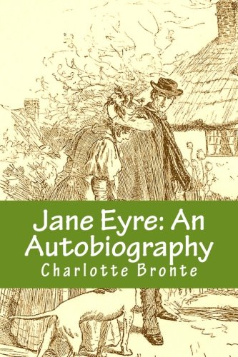 autobiographical element in jane eyre The novel jane eyre - download as word doc (doc), pdf file  there is a marked autobiographical element in charlotte bronte's portrayal of helen burns.